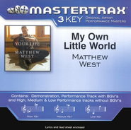 My Own Little World, Accompaniment CD   -     By: Matthew West