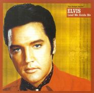 Lead Me, Guide Me CD   -     By: Elvis Presley
