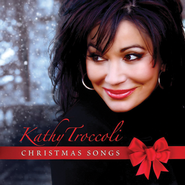 Christmas Songs   -     By: Kathy Troccoli