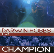 Champion CD   -     By: Darwin Hobbs