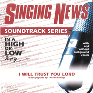 I Will Trust You Lord, Accompaniment CD   -              By: The McKameys