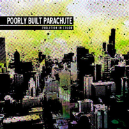 Evolution In Color CD   -     By: Poorly Built Parachute