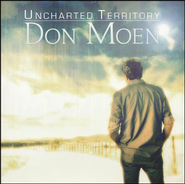 Uncharted Territory, CD   -              By: Don Moen