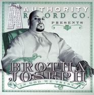 In God We Trust CD   -     By: Brotha Joseph