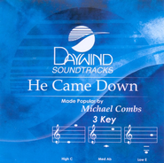 He Came Down, Accompaniment CD   -     By: Michael Combs