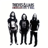 American Rock 'N' Roll CD   -     By: Thieves & Liars