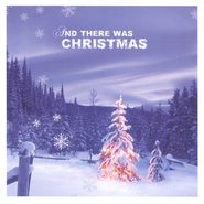 And There Was Christmas CD   -