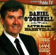Live From Nashville  -     By: Daniel O'Donnell