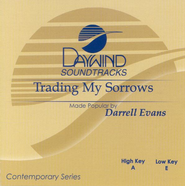 Trading My Sorrows, Accompaniment CD   -              By: Darrell Evans