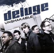 Unshakable CD   -     By: Deluge