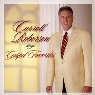 Carroll Roberson Sings Gospel Favorites CD   -     By: Carroll Roberson