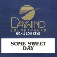 Some Sweet Day, Accompaniment CD   -     By: The Greenes