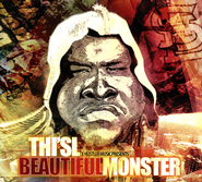 Beautiful Monster   -     By: Thi'sl