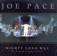 Mighty Long Way CD   -     By: Joe Pace