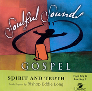 Spirit and Truth, Accompaniment CD   -     By: Bishop Eddie L. Long