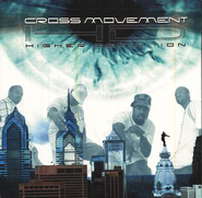 Higher Definition, Compact Disc [CD]   -     By: The Cross Movement