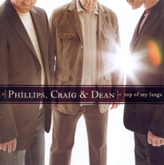Top Of My Lungs CD   -     By: Phillips Craig & Dean