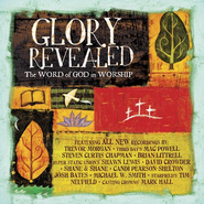 Glory Revealed: The Word of God In Worship CD  -     By: Various Artists