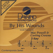 By His Wounds, Accompaniment CD   -     By: Mac Powell, Mark Hall, Steven Curtis Chapman