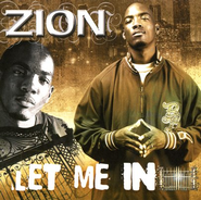 Let Me In CD   -     By: Zion