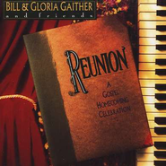 Reunion, Compact Disc [CD]   -     By: Bill Gaither, Gloria Gaither, Homecoming Friends