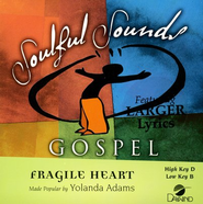 Fragile Heart, Accompaniment CD   -     By: Yolanda Adams