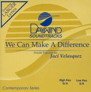 We Can Make A Difference, Accompaniment CD   -     By: Jaci Velasquez