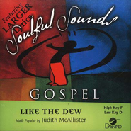 Like The Dew, Accompaniment CD   -     By: Judith Christie McAllister