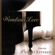Wondrous Love: Piano & Praise CD   -