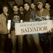 How Far Is Heaven: The Best of Salvador CD   -     By: Salvador