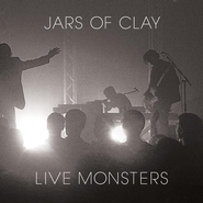 Live Monsters CD   -     By: Jars of Clay