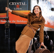 Home For The Holidays CD   -     By: Crystal Lewis