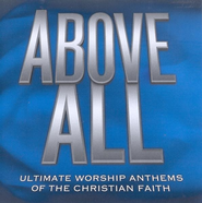 Above All CD   -     By: Various Artists