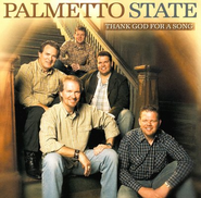 Thank God For A Song CD   -              By: Palmetto State