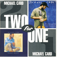 Present Reality/Joy In The Journey CD   -     By: Michael Card