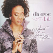 In His Presence CD  -     By: Judith Christie McAllister