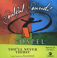 You'll Never Thirst, Accompaniment CD   -              By: Anointed