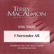 I Surrender All, Accompaniment CD   -     By: Terry MacAlmon