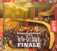 Finale: Act Two CD/DVD   -     By: Donald Lawrence, The Tri-City Singers