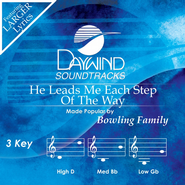 He Leads Me Each Step Of The Way Acc, CD  -     By: The Bowling Family