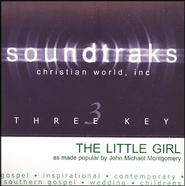 The Little Girl, Accompaniment CD   -     By: John Michael Montgomery