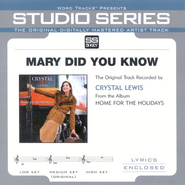 Mary Did You Know, Accompaniment CD   -     By: Crystal Lewis