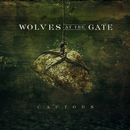 Captors CD  -              By: Wolves At the Gate