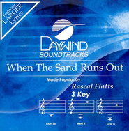 When The Sand Runs Out, Accompaniment CD   -     By: Rascal Flatts