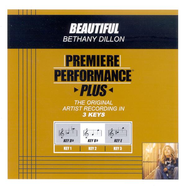 Beautiful (Key-Db-Premiere Performance Plus w/ Background Vocals)  [Music Download] -     By: Bethany Dillon