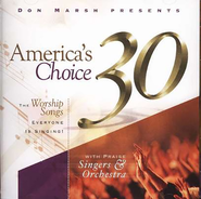 Don Marsh Presents: America's Choice 30, Compact Disc [CD]   -     By: Praise Band