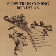 Slow Train Coming CD  -     By: Bob Dylan