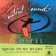Speak To My Heart, Accompaniment CD   -     By: Donnie McClurkin