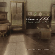 Seasons of Life: Solo Piano Reflections   -     By: Stan Whitmire