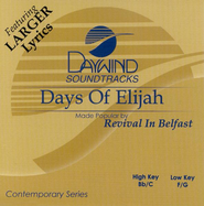 Days of Elijah, Accompaniment CD   -     By: Revival in Belfast